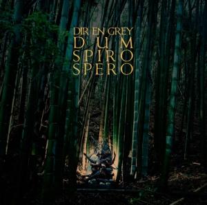 Dir en Grey - Dum Spiro Spero