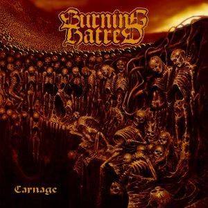 Burning Hatred - Carnage