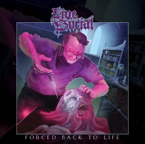 Live Burial - Forced Back To Life
