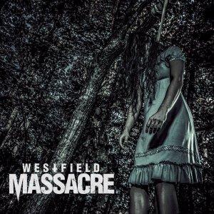 Westfield Massacre - Westfield Massacre