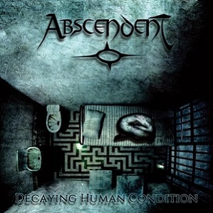 Abscendent - Decaying Human Condition