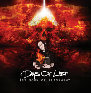 Days Of Lost - The 1st Book Of Blasphemy