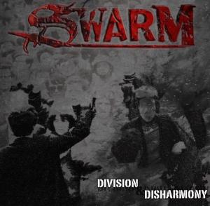 Swarm - Division & Disharmony