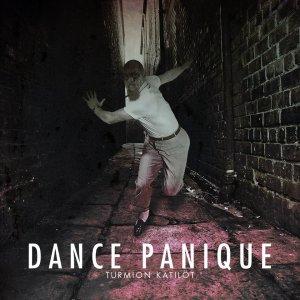 Turmion Kätilöt - Dance Panique