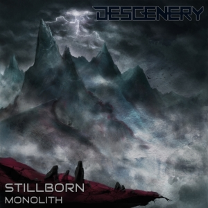Descenery - Stillborn Monolith