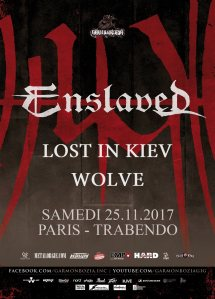 Enslaved + Lost In Kiev + Wolve