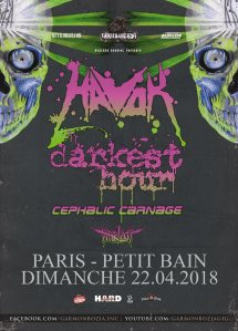 Havok + Darkest Hour + Cephalic Carnage + Harlott