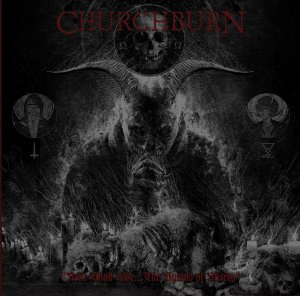 Churchburn - None Shall Live
