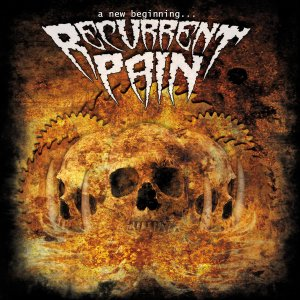 Recurrent Pain - A New Beginning